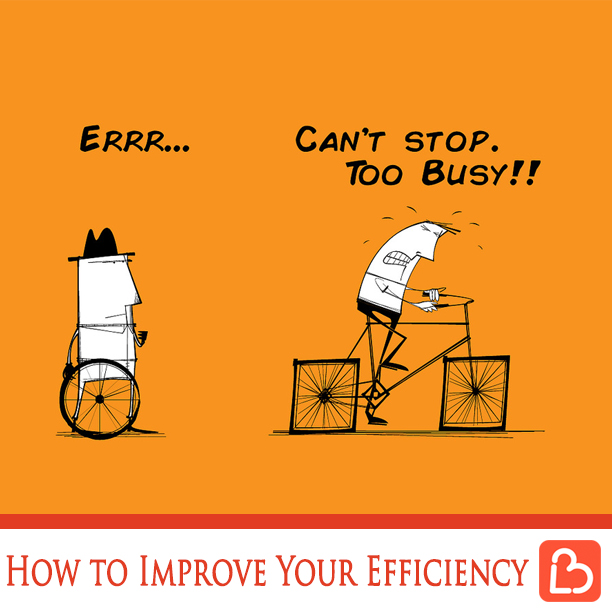 How to Improve Your Efficiency