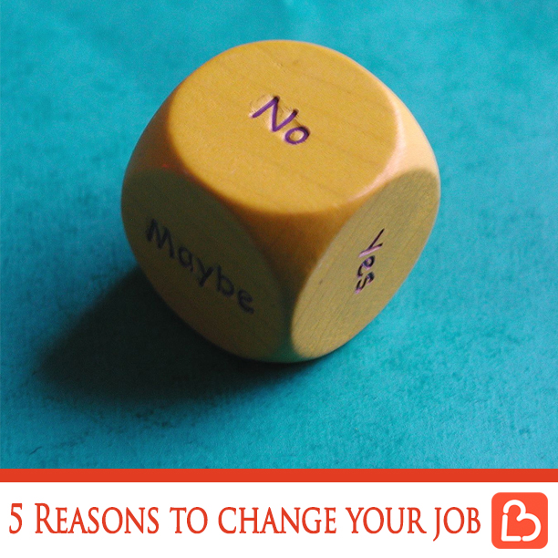 5 Reasons to Change Your Job