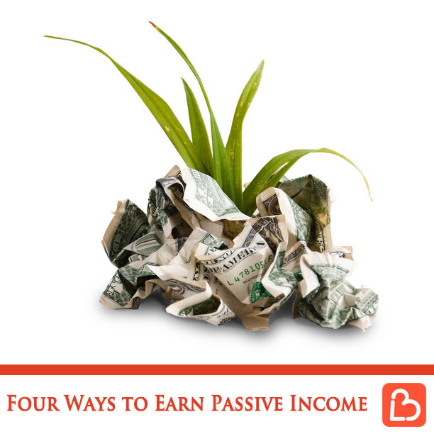 Four Ways to Earn Passive Income