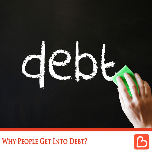Why People Get Into Debt?