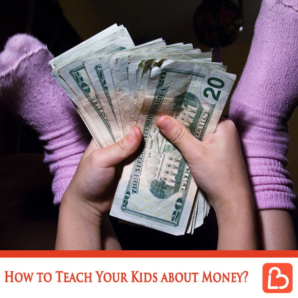 How to Teach Your Kids about Money?